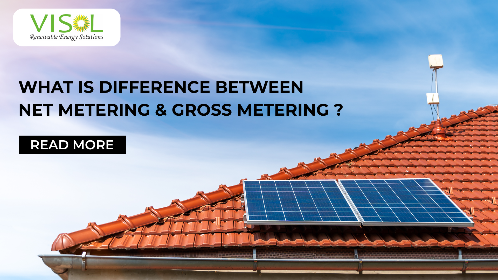 Basic Difference Between Net Metering vs Gross Metering – Visol India – Solar Panel Installation Company